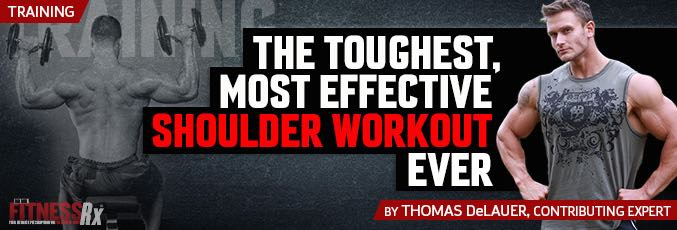 The Toughest, Most Effective Shoulder Workout Ever