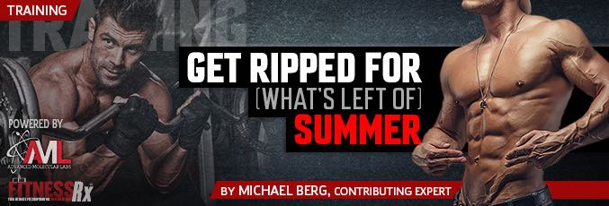 Get Ripped For (What's Left Of ) Summer