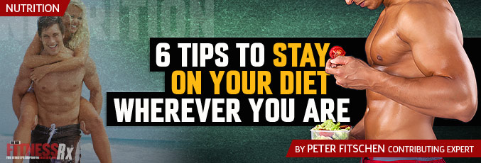 6 Tips To Stay On Your Diet Wherever You Are