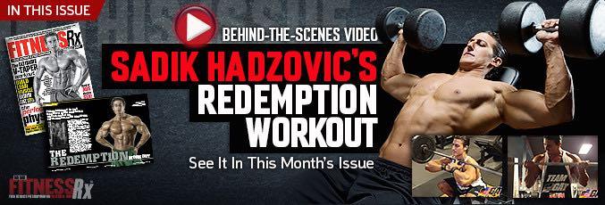 Sadik Hadzovik's Redemption Workout