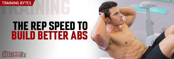 The Rep Speed To Build Better Abs