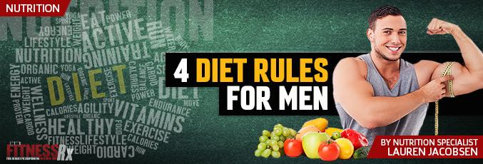 4 Diet Rules For Men