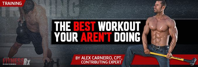 The Best Workout You Aren't Doing