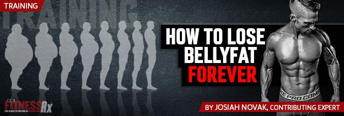 How To Lose Belly Fat Forever