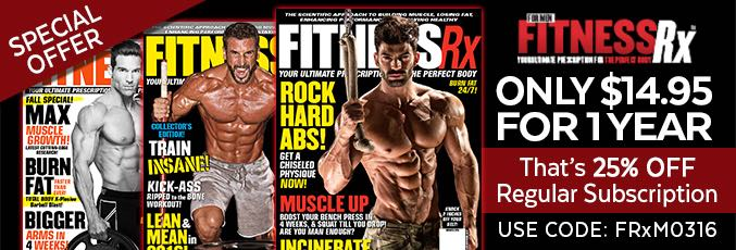 Get 25% Off Your Subscription to FitnessRx!