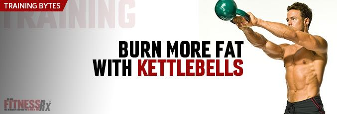 Burn More Fat With Kettlebells