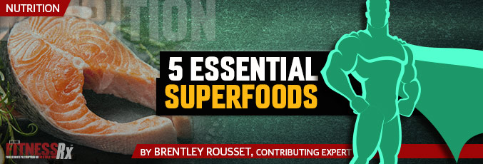 5 Essential Superfoods