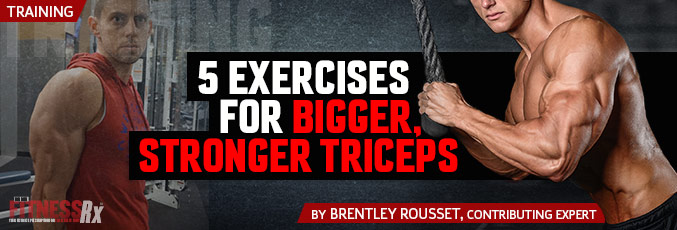 5 Exercises for Bigger, Stronger Triceps