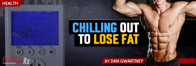 Chilling Out to Lose Fat