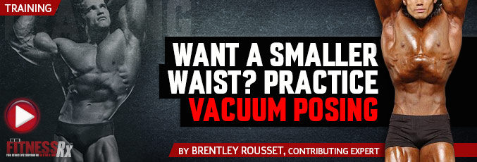 Want A Smaller Waist? Practice Vacuum Posing
