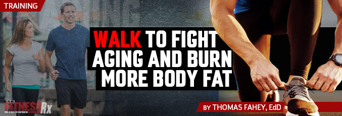 Walk To Fight Aging And Burn More Body Fat