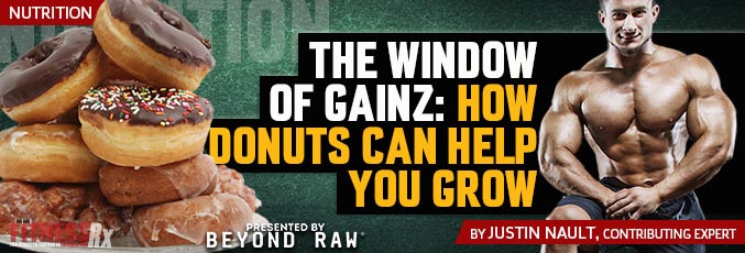 The Window Of Gainz: How Donuts Can Help You Grow