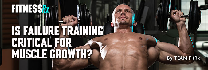 Is Failure Training Critical for Muscle Growth?
