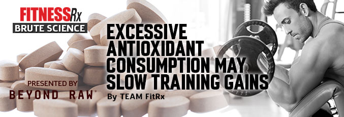 Excessive Antioxidant Consumption May Slow Training Gains