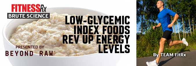 Low-Glycemic Index Foods Rev Up Energy Levels