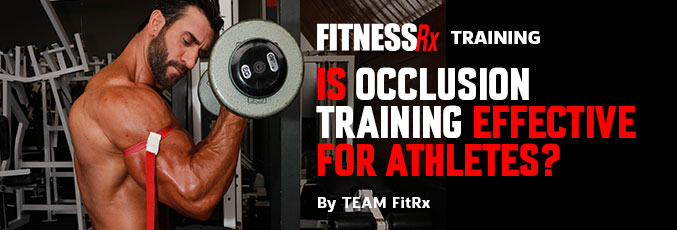 Is Occlusion Training Effective for Athletes?
