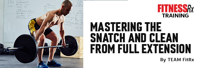 Mastering the Snatch and Clean From Full Extension