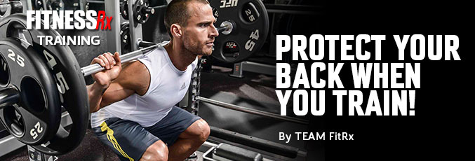 Protect Your Back When You Train!