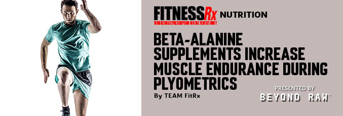 Beta-Alanine Supplements Increase Muscle Endurance During Plyometrics