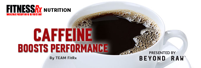 Caffeine Boosts Performance