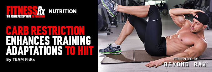 Carb Restriction Enhances Training Adaptations to HIIT