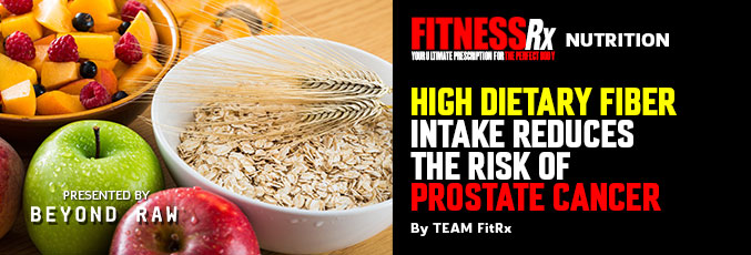 High Dietary Fiber Intake Reduces the Risk of Prostate Cancer