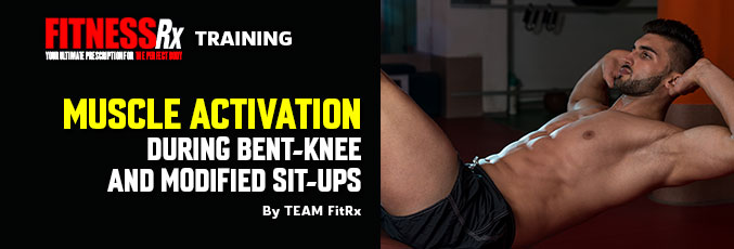 Muscle Activation During Bent-Knee and Modified Sit-Ups