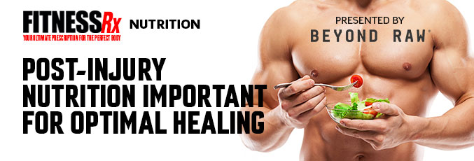 Post-Injury Nutrition Important for Optimal Healing