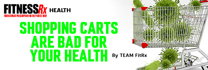 Shopping Carts Are Bad for Your Health