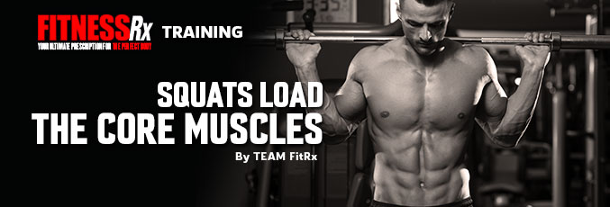Squats Load the Core Muscles