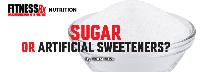 Sugar or Artificial Sweeteners?