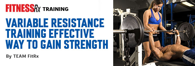 Variable Resistance Training Effective Way to Gain Strength