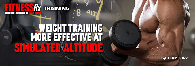 Weight Training More Effective at Simulated Altitude