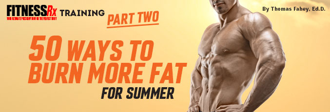 50 Ways to Burn More Fat part 2