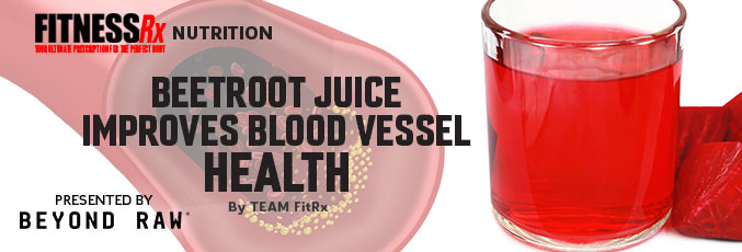 Beetroot Juice Improves Blood Vessel Health