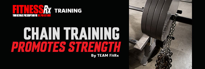 Chain Training Promotes Strength