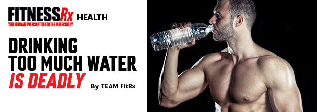 Drinking Too Much Water Is Deadly