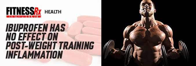 Ibuprofen Has No Effect on Post-Weight Training Inflammation