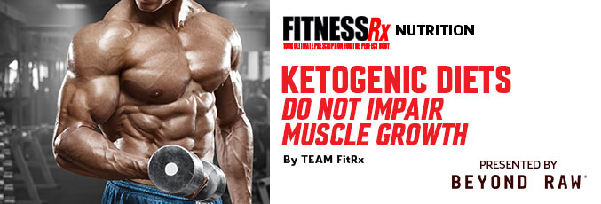 Ketogenic Diets Do Not Impair Muscle Growth