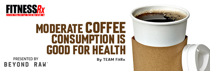 Moderate Coffee Consumption Is Good for Health