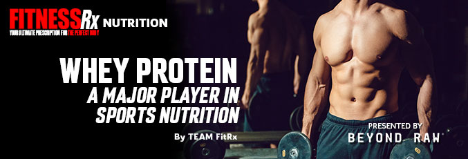 Whey Protein: a Major Player in Sports Nutrition