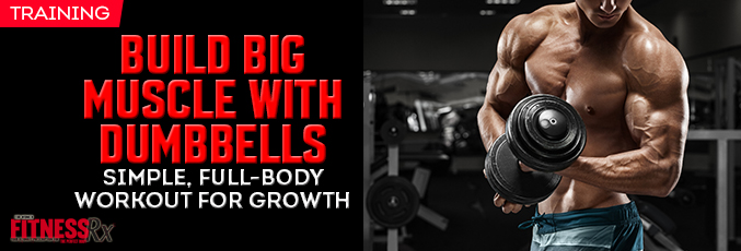 Build Big Muscle With Dumbbells