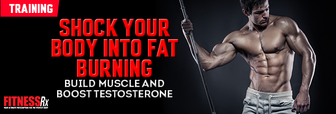 Shock Your Body Into Fat Burning