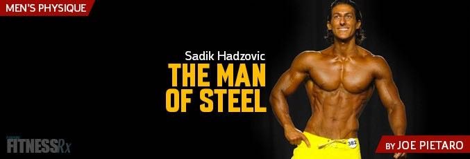 Sadik Hadzovic: The Man of Steel