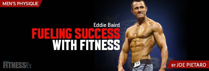 Eddie Baird: Fueling Success with Fitness