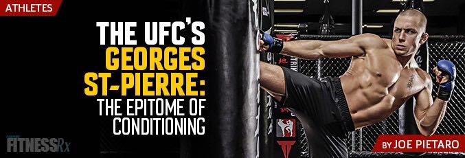 Georges St-Pierre of the UFC: The Epitome of Conditioning