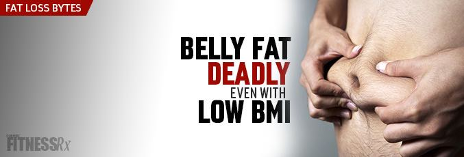 Belly Fat Deadly Even With Low BMI