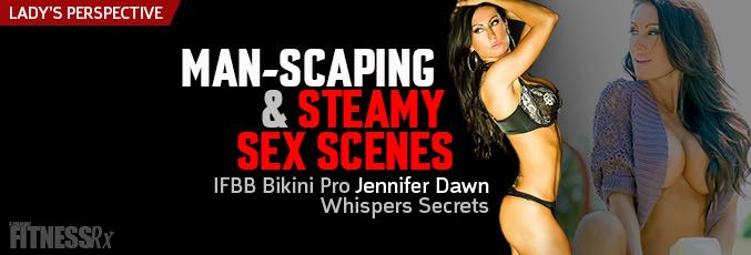 Man-Scaping & Steamy Sex Scenes