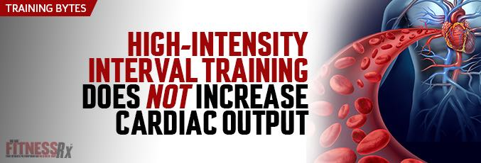 HIIT Does Not Increase Cardiac Output
