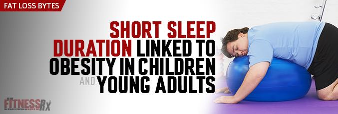 Short Sleep Duration Linked to Obesity in Children and Young Adults
